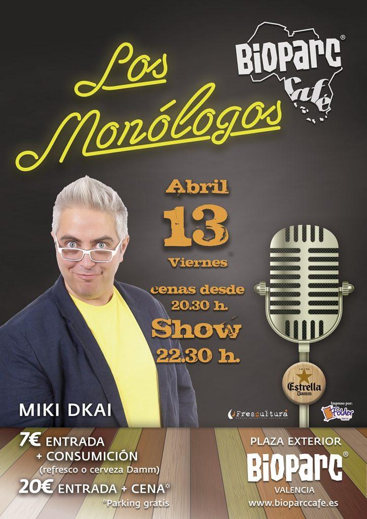 Cartel monólogo Miki Dkai - Los Monólogos de BIOPARC Café