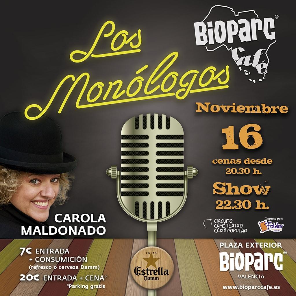 Viernes 16 Carola Maldonado en Los Monólogos de BIOPARC Café