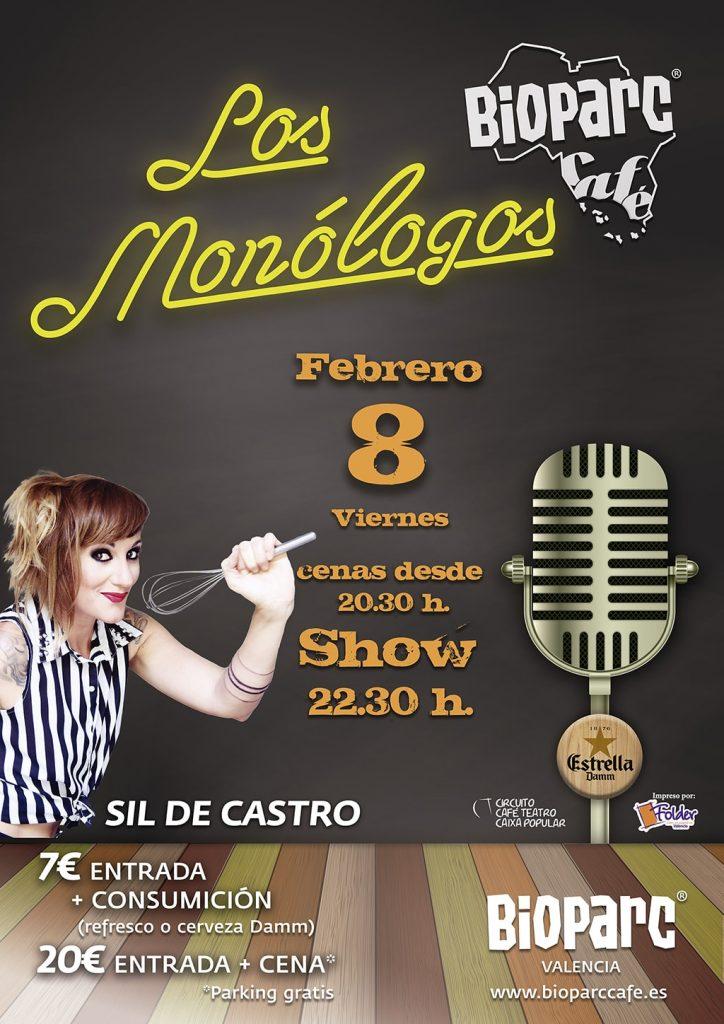 Viernes 8 de febrero 2019 - Sil de Castro en Los Monólogos de BIOPARC Café